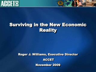 Surviving in the New Economic Reality