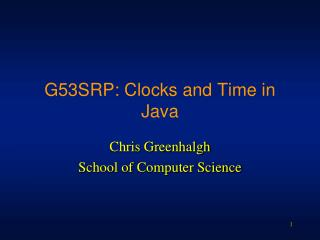 G53SRP: Clocks and Time in Java