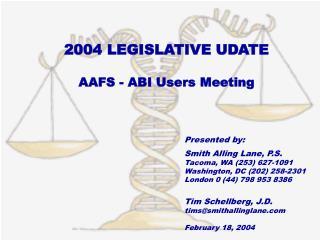 2004 LEGISLATIVE UDATE  AAFS - ABI Users Meeting