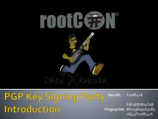 PGP Key Signing Party  Introduction
