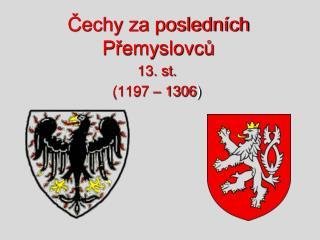 Čechy za posledních Přemyslovců