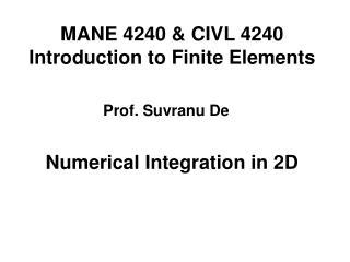 MANE 4240  CIVL 4240 Introduction to Finite Elements