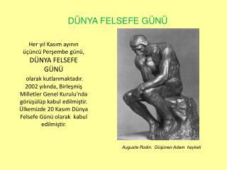 Auguste Rodin.  Düşünen Adam  heykeli