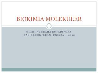 BIOKIMIA MOLEKULER