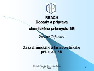 REACH Dopady a príprava  chemického priemyslu SR