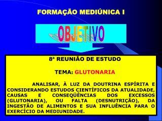 FORMAÇÃO MEDIÚNICA I