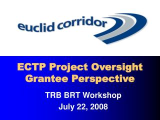 ECTP Project Oversight Grantee Perspective