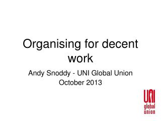 Organising for decent work