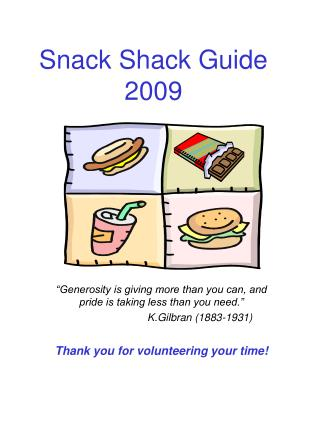 Snack Shack Guide 2009
