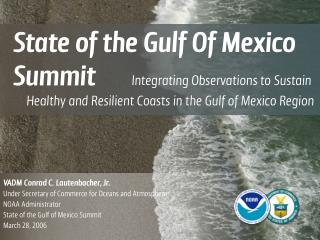 State of the Gulf Of Mexico Summit