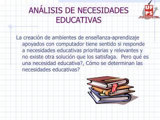 ANÁLISIS DE NECESIDADES EDUCATIVAS