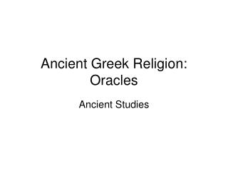 Ancient Greek Religion: Oracles
