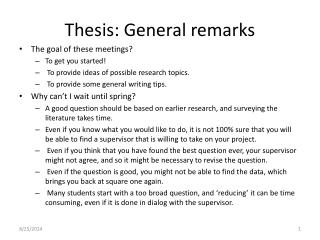 Thesis: General remarks