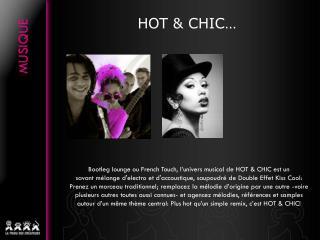 HOT & CHIC…