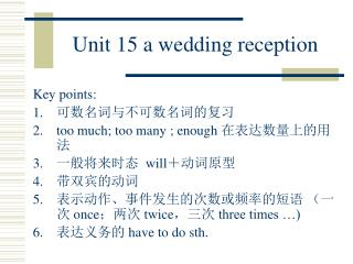 Unit 15 a wedding reception