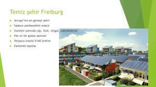 Temiz şehir Freiburg