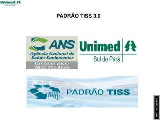 PADRÃO TISS 3.0