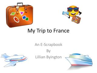 My Trip to France