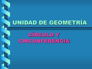 UNIDAD DE GEOMETRÍA