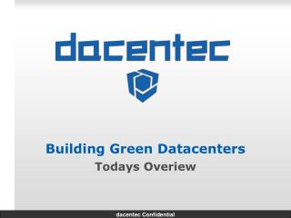 Building Green  Datacenters