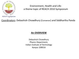 Environment, Health and Life:  a theme topic of REACH 2010 Symposium
