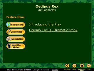 a focus on the character oedipus in sophocles oedpus the king The oedipus plays of sophocles oedipus the king, oedipus at colonus, antigone  antigone (mythological character), oedipus  internet archive books.