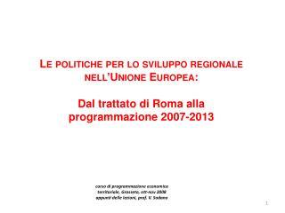 Le politiche per lo sviluppo regionale nell'Unione Europea :