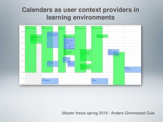 Calendars as user context providers in learning environments