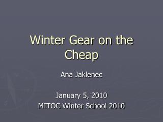 Winter Gear on the Cheap