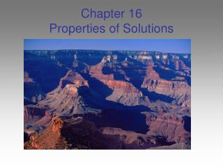 Chapter 16 Properties of Solutions