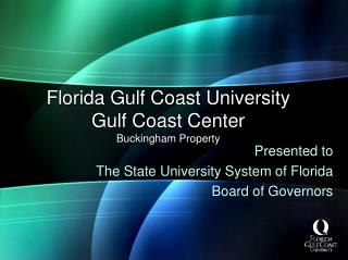 Florida Gulf Coast University Gulf Coast Center Buckingham Property