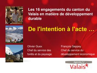 Olivier Guex Chef du service des forêts et du paysage