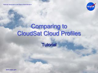 Comparing to CloudSat Cloud Profiles