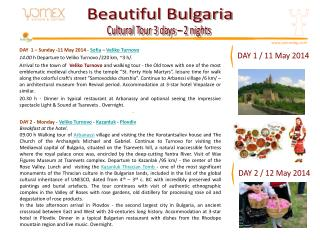 DAY  1 – Sunday -11 May 2014 -  Sofia  –  Veliko Turnovo