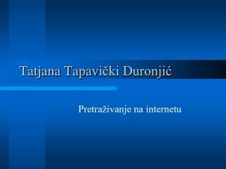Tatjana Tapav ički Duronjić