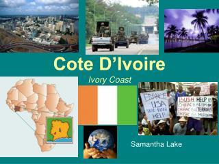 Cote D'Ivoire Ivory Coast