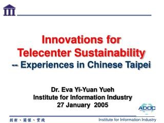 Innovations for  Telecenter Sustainability -- Experiences in Chinese Taipei