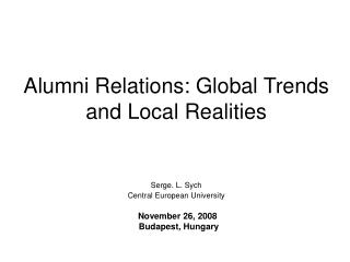 Alumni Relations: Global Trends and Local Realities