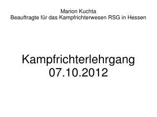 Marion Kuchta  Beauftragte für das Kampfrichterwesen RSG in Hessen