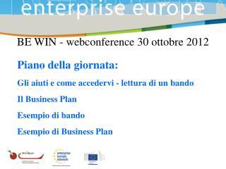 BE WIN - webconference 30 ottobre 2012