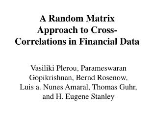 A Random Matrix  Approach to Cross-Correlations in Financial Data
