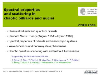 Spectral properties and scattering in chaotic billiards and nuclei