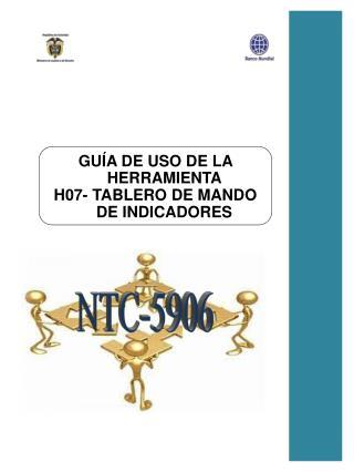 GU�A  DE USO DE LA HERRAMIENTA  H07- TABLERO DE MANDO DE INDICADORES
