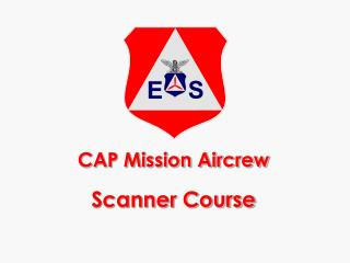 CAP Mission Aircrew Scanner Course