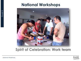 National Workshops