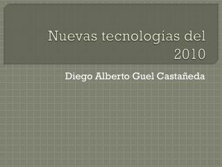 Nuevas tecnologías del 2010