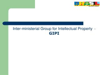 Inter-ministerial Group for Intellectual Property   - GIPI