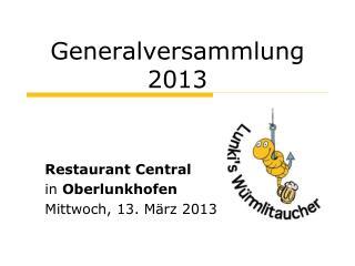 Generalversammlung 2013