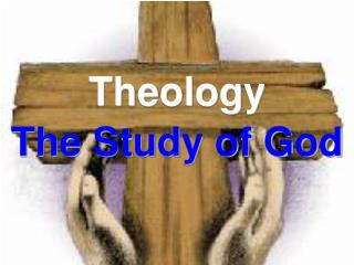 Theology The Study of God