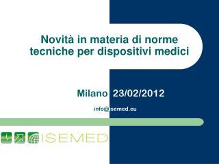 Novità in materia di norme tecniche per dispositivi medici